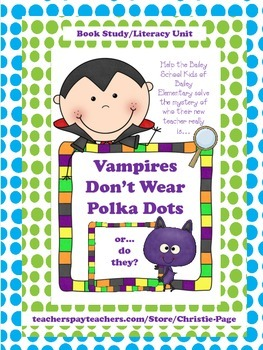 Literacy Unit/Guided Reading/Book Study: Vampires Don't We