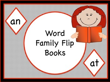 Literacy Word Family Flip Books (AN) and (AT)