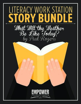 """Literacy Work Station Story Bundle: """"What Will the Weather"""
