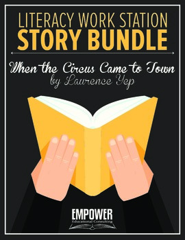 """Literacy Work Station Story Bundle: """"When the Circus Came"""