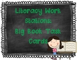 Literacy Work Stations: Big Book Task Cards