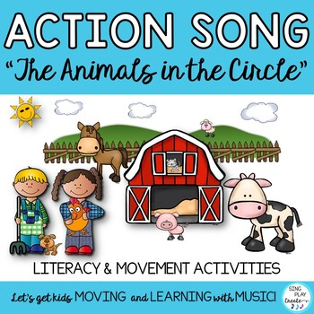 "Farm Song and Literacy Activities :""The Animals in the Cir"