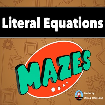 Literal Equations Mazes