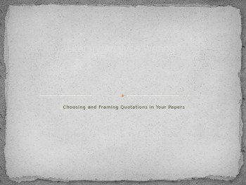 Literary Analysis: Choosing and Framing Quotations in Your