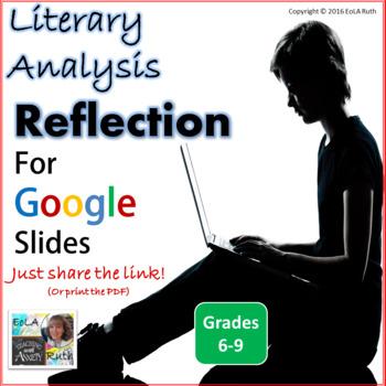 Literary Analysis Reflection PDF or Google Slides