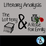 "Literary Analysis of ""The Lottery"" & ""A Rose for Emily"" {CCSS}"