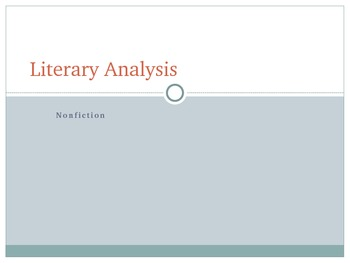 Literary Anaylsis - Nonfiction PowerPoint