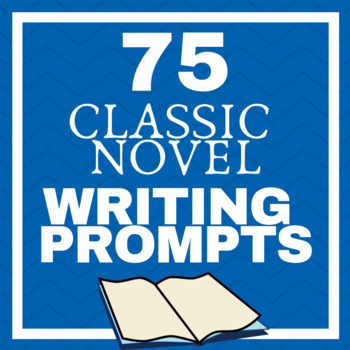 Writing Prompts: Fill in the Blank with Classic Novels