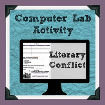 Literary Conflict Computer Lab Activity