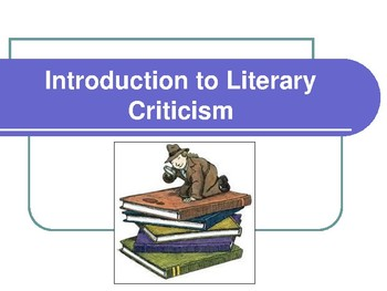 Literary Criticism Introduction Presentation