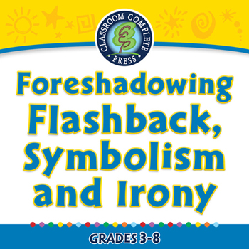 Literary Devices: Foreshadowing,Flashback, Symbolism and I