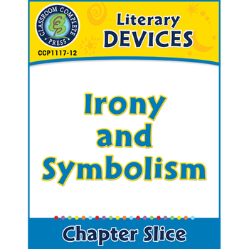 Literary Devices: Irony and Symbolism Gr. 5-8