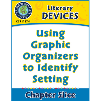 Literary Devices: Using Graphic Organizers to Identify Set