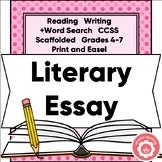 Literary Essay: Scaffolded and NO PREP!