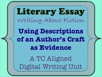Literary Essay - Using Descriptions of an Author's Craft