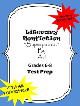 Literary Nonfiction STAAR formatted questions for Superpat
