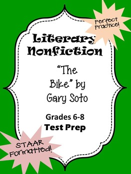 Literary Nonfiction STAAR formatted questions for The Bike