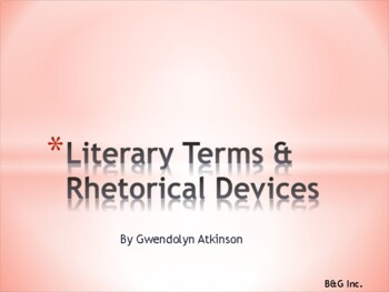 Literary Terms / Literary Devices / Rhetorical Devices