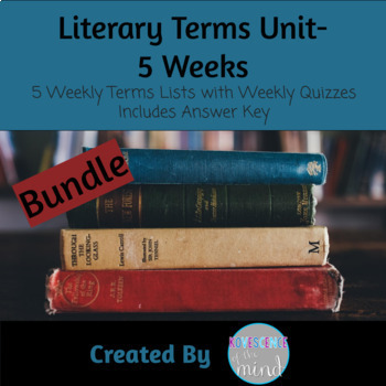 Literary Terms Unit 5 Weeks