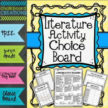 Literature Activity Choice Board: 3rd -5th Grades by Chalkboard Creations