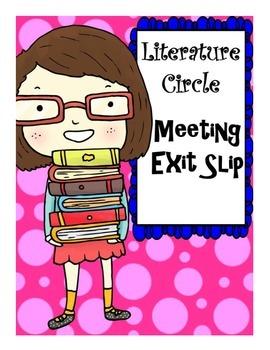 Literature Circle Meeting Exit Slip