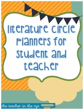 Literature Circle Planner for Students and Teacher--With M