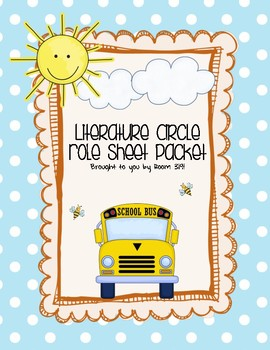 Literature Circle Role Sheet Packet