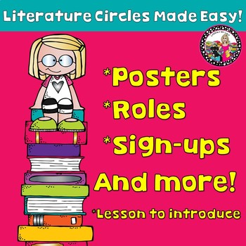 Literature Circles! Roles & Responsibilities! Fun & Easy!