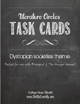 Literature Circles Task Cards - Dystopian Societies Theme