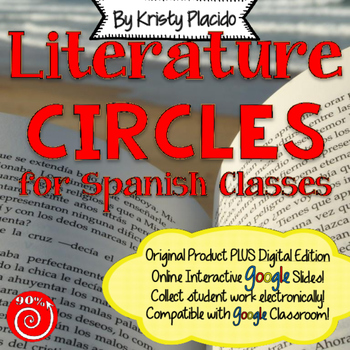 Literature Circles for Spanish Classes with ONLINE INTERAC