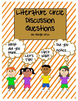 Literature Discussion Questions: open-ended and printable