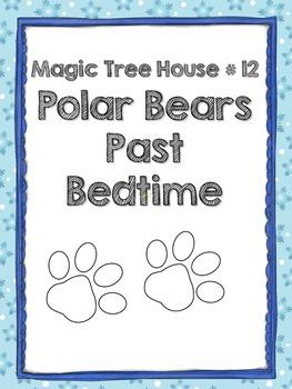 Literature Guide - Magic Tree House # 12: Polar Bears Past