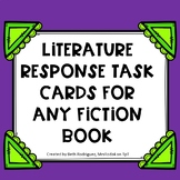 Literature Response Task Cards for Any Fiction Book