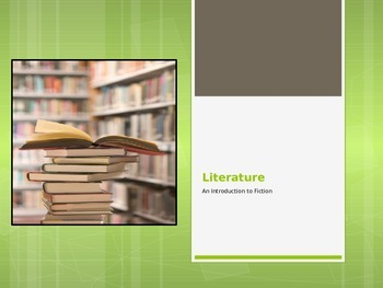 Literature Study: An Introduction to Fiction Power Point P