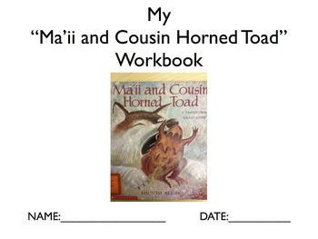 """Literature Unit: """"Ma'ii and Cousin Horned Toad"""" with Workbook"""