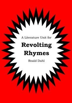 Literature Unit - REVOLTING RHYMES - Roald Dahl - Novel St