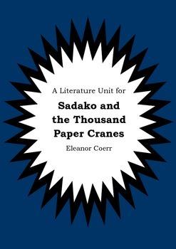 Literature Unit - SADAKO AND THE THOUSAND PAPER CRANES Ele
