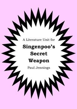 Literature Unit - SINGENPOO'S SECRET WEAPON - Paul Jenning