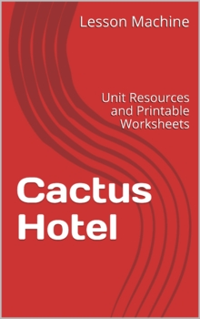 Literature Unit Study Guide for Cactus Hotel by Brenda Z.