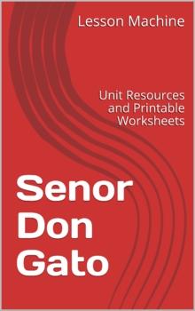 Literature Unit Study Guide for Senor Don Gato