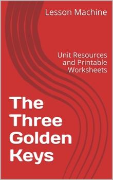 Literature Unit Study Guide for The Three Golden Keys By P