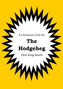 Literature Unit - THE HODGEHEG - Dick King-Smith - Novel S