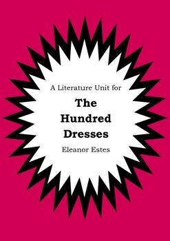 Literature Unit - THE HUNDRED DRESSES - Eleanor Estes - No