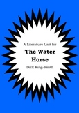 Literature Unit - THE WATER HORSE - Dick King-Smith - Nove