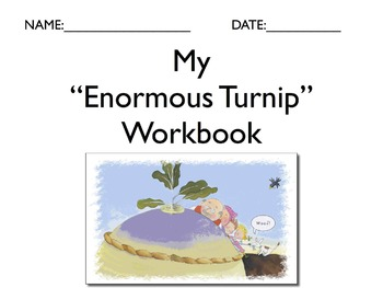 """Literature Unit: """"The Enormous Turnip"""" with Workbook"""