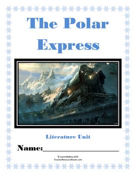 Literature Unit: 'The Polar Express' by Chris Van Allsburg