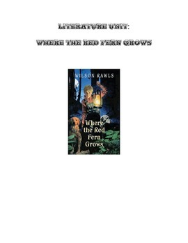 Literature Unit: Where the Red Fern Grows