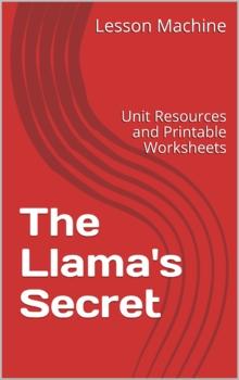 Literature Unit for The Llama's Secret by Argentina Palacious