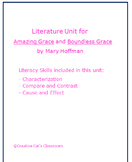 Literature Unit for Amazing Grace and Boundless Grace