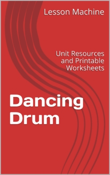Literature Unit for Dancing Drum by Terri Cohlene
